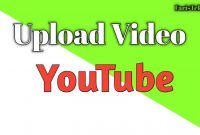 Upload Video YouTube