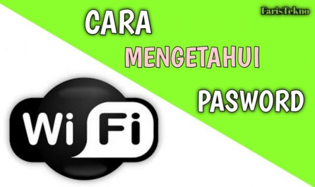 Cara Mengetahui Password Wifi