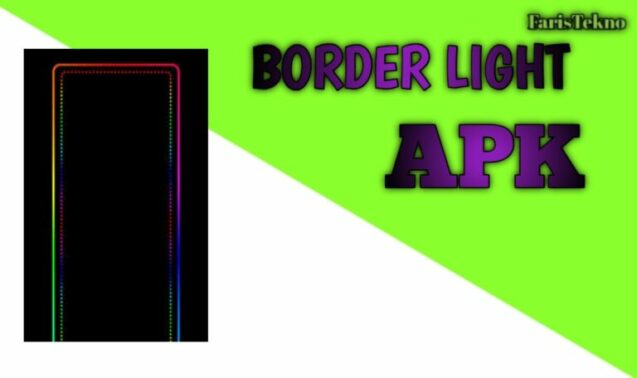 Download Border Light Apk Untuk Android
