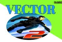 Download Vector Mod Apk Uang Tak Terbatas