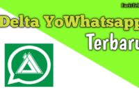 Download Delta YoWhatsapp Terbaru