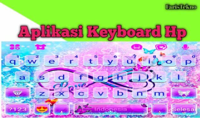 Aplikasi Keybord Hp Terbaru dan Terbaik