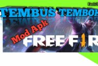 Cheat Free Fire Mod Apk Tembus
