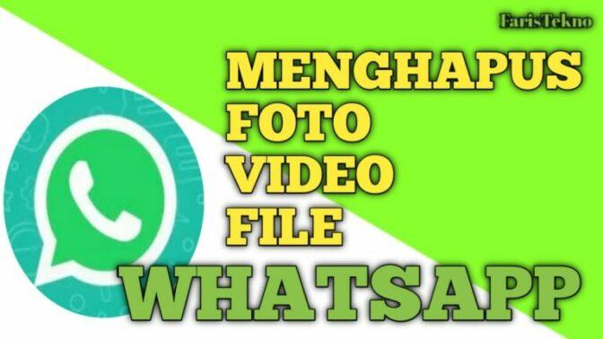 Cara Menghapus Sampah Foto Video dan File Whatsapp