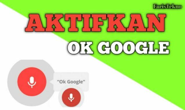 Cara Mengaktifkan Ok Google Assistant