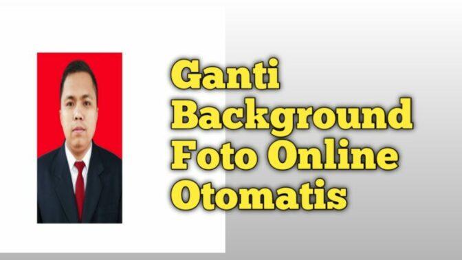 Ganti Background Foto Online Otomatis