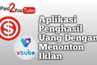 Aplikasi Penghasil Uang Dengan Menonton Iklan
